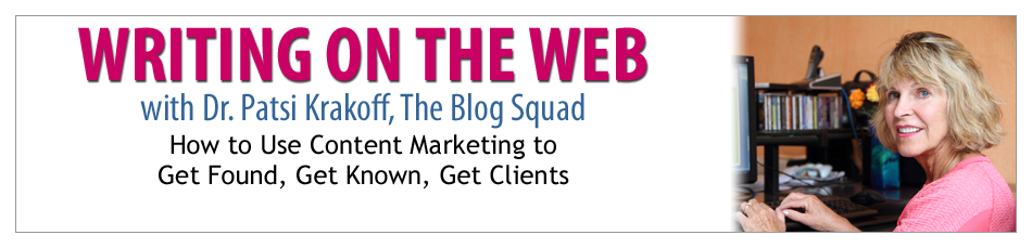 Writing On The Web by Patsi Krakoff, The Blog Squad